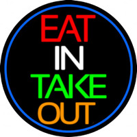 Eat In Take Out Oval With Blue Border Leuchtreklame