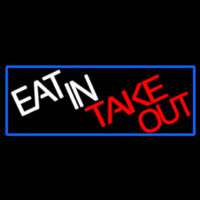 Eat In Take Out With Red Border Leuchtreklame