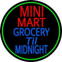 Mini Mart Groceries Till Midnight Leuchtreklame